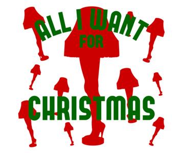 Want A Leg Lamp For Christmas T-Shirt, Clothing, Mug