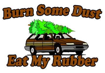 Burn Some Dust Eat My Rubber T-Shirt, Clothing, Mug
