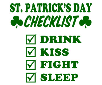 St. Patrick's Day Checklist T-Shirt, Clothing, Mug