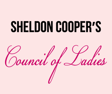 Sheldon Cooper's Council of Ladies T-Shirt, Clothing, Mug