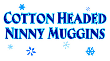 Cotton Headed Ninny Muggins T-Shirt, Clothing, Mug
