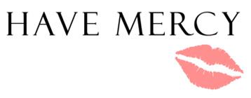 Have Mercy T-Shirt, Clothing, Mug