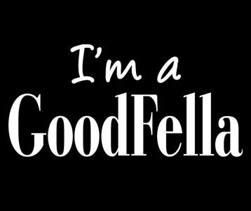 I'm a Goodfella T-Shirt, Clothing, Mug