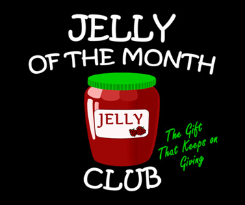 Jelly of the Month Club T-Shirt, Clothing, Mug