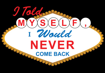 I Told Myself, I Would Never Come Back T-Shirt, Clothing, Mug