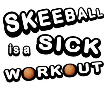 Skeeball is a Sick Workout T-Shirt, Clothing, Mug