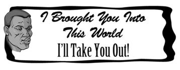I'll Take You Out T-Shirt, Clothing, Mug