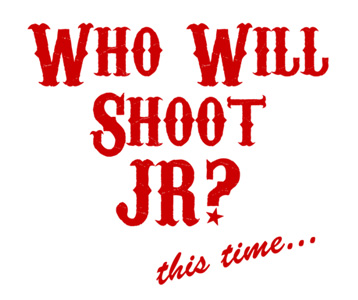 Who Will Shoot JR? T-Shirt, Clothing, Mug
