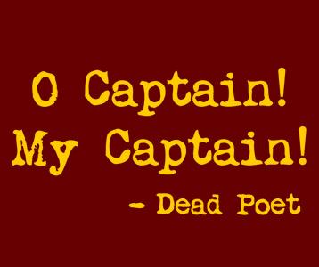 O Captain My Captain T-Shirt, Clothing, Mug